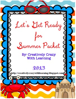 End of Year- Let's Get Ready for Summer ELA and Math Packe