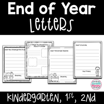 End of Year Letters (K-2)