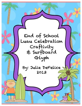 End of Year Surfboard Glyph, Dream Vacation Writing, and L