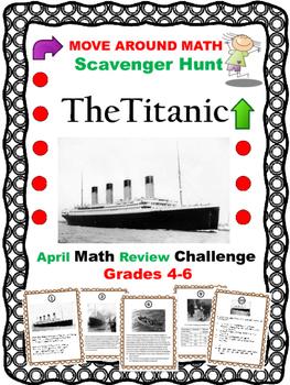 Math Review Titanic Scavenger Hunt Grades 4,5,6,7