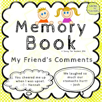 End of Year Memory Book: Friends Comments