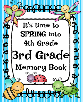 End of Year Memory Book: It's Time to SPRING Into 4th Grade