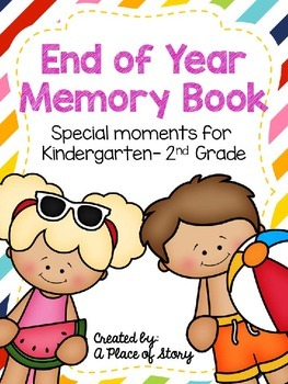End of Year Memory Book: Special Moments for Kindergarten