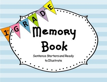 End of Year 1st Grade Memories:Informational Text & Ready