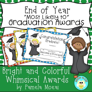 """End of Year Awards """"Most Likely To..."""" Graduation with Edi"""