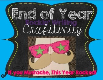 End of Year Mustache Crafitivity & Writing
