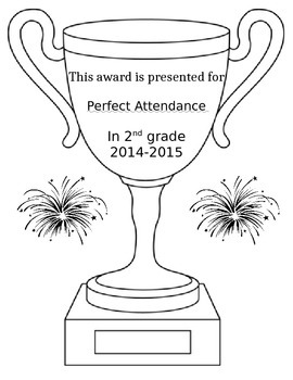 End of Year Certificate to award Perfect Attendance!