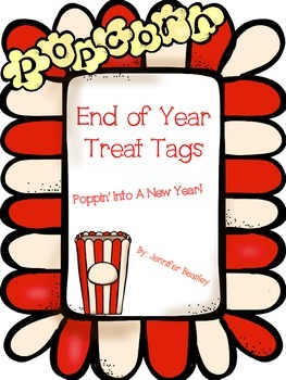 End of Year Popcorn Treat Tags--Freebie