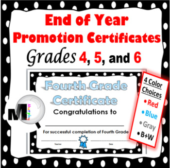 End of the Year Awards (Promotion Certificates for Grades