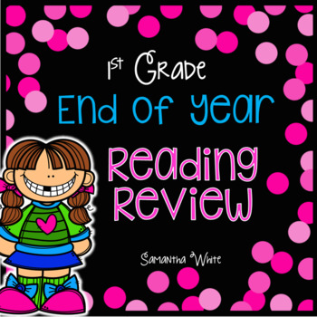 End of Year Reading Review for First Grade
