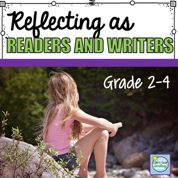 End of Year Reflection ~ Reflecting as Readers and Writers