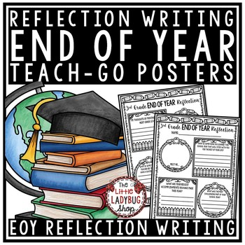 End of Year Reflection Posters & End of Year Writing Activity