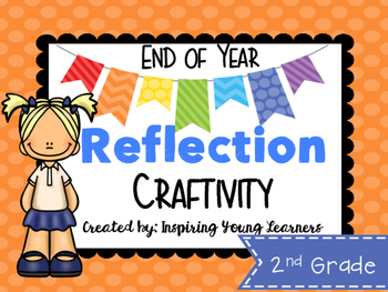 End of Year Reflection 3D Cube Craftivity- Second Grade