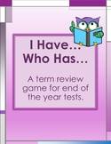 End-of-Year State Test Review Game-I HAVE...WHO HAS...