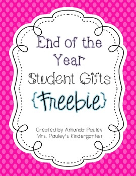End of Year Student Gift {Freebie}
