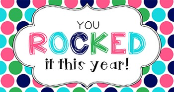 End of Year Student Gift Tag   You rocked it!