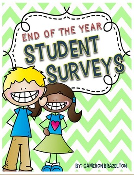 End of the Year Student Surveys and Reflections (Evaluatio