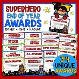 End of the Year Awards Super Heroes