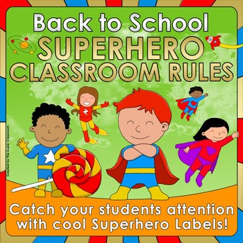 Back to School - Superhero Classroom Rules