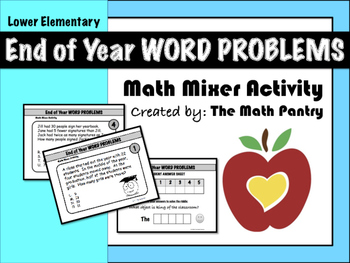 End of Year Word Problems - Math Mixer Activity - Lower El