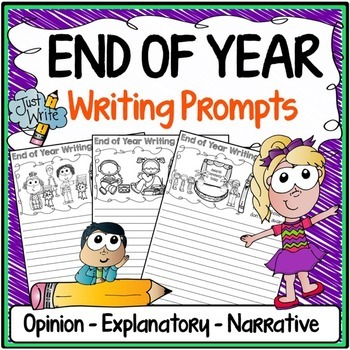 End of Year Writing Prompts {Narrative Writing, Informativ