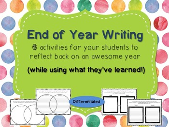 End of Year Writing Activities- Differentiated