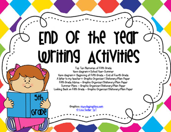 End of Year Writing Activities - FIFTH GRADE (all primary