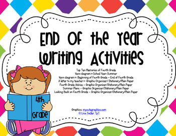 End of Year Writing Activities - FOURTH GRADE (all primary