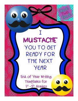 End of Year Writing - I Mustache You to Get Ready for the