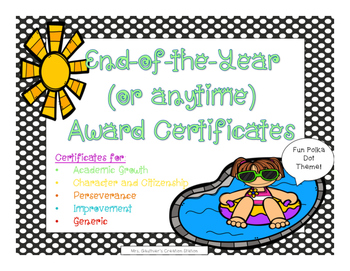 End of the Year (or anytime) Award Certificates - Polka Do