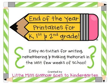 End of Year {printables} for K-2