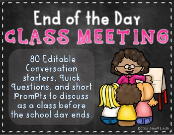 End of the Day Class Meeting Discussion Starters {EDITABLE