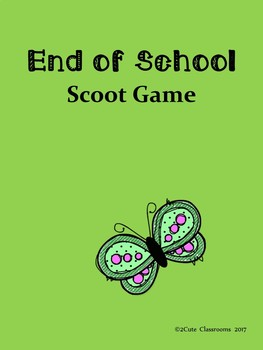 End of the School Year Classroom Scoot Game