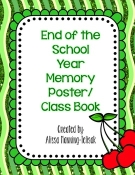 End of the School Year Memory Poster/Class Book
