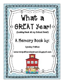 End of the School Year Memory/Scrapbook!