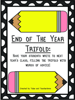 End of the School Year Trifold to Next Year's Students