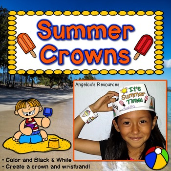 End of the Year Craft Activity : Summer Crowns and Wristbands