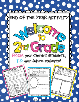 """End of the Year Activity: """"Welcome to 2nd Grade"""" For Your"""