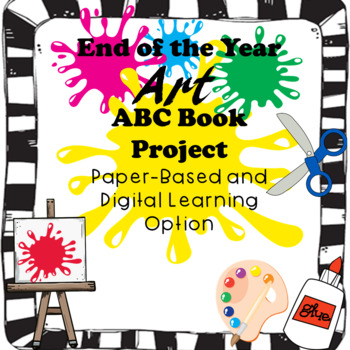 End of the Year Art ABC Book Project