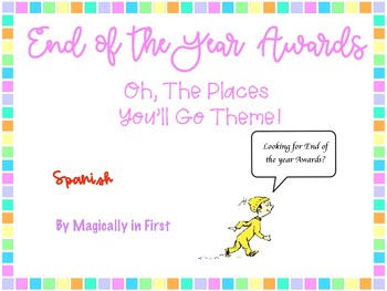End of the Year Awards - Spanish (Oh The Places You'll Go)