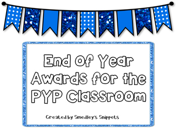 End of the Year Awards for the IB Classroom