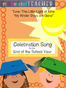 End of the Year Celebration Song