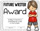 End of the Year Certificates (Awards for Reading, Math, an