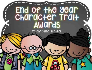 End of the Year Character Trait Awards (in Color and B&W)