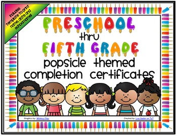 End of the Year Completion Certificates - Preschool thru F