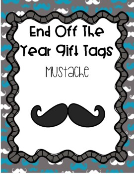 End of the Year Gift Tags - Mustache
