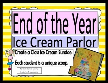 End of the Year Ice Cream Parlor Craft 3rd-5th Grade