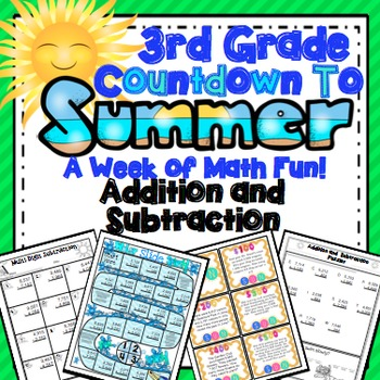 End of the Year Math:  Addition and Subtraction Review (3r