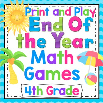 End of the Year Math Games: 4th Grade