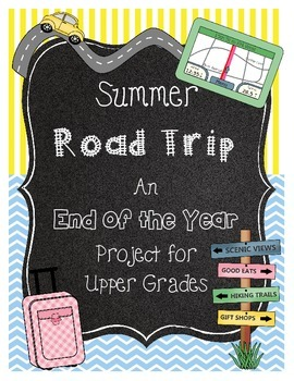 End of the Year Math Project for Upper Grades Road Trip *C